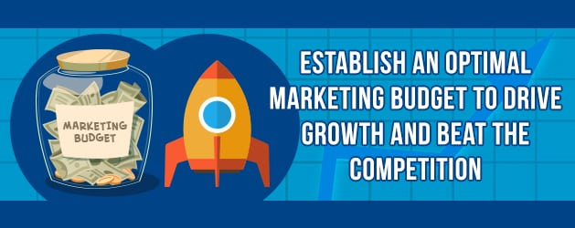 image01 - Establish an Optimal Marketing Budget to Drive Growth and Beat the Competition